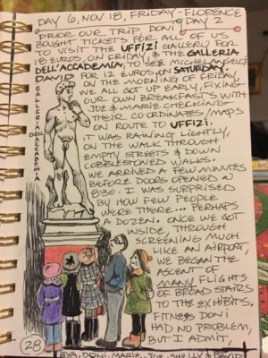 Viewing the David statue in Florence, Italy, was among the highlights of Shelly's trip.