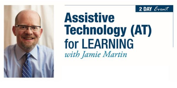 Assistive Technology with Jamie Martin