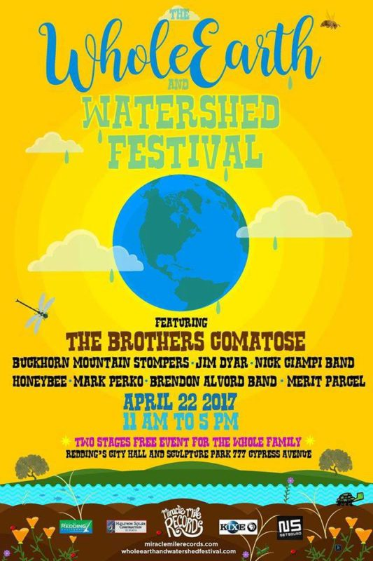 The Whole Earth and Watershed Festival takes place at Redding City Hall and the sculpture garden Saturday, April 22 from 11 a.m. until 5 p.m.
