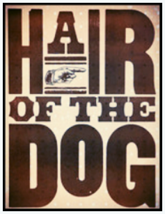 Hair of the Dog 3